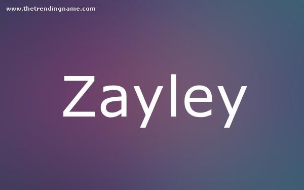 Baby Name Poster For Zayley
