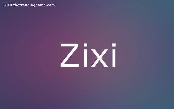 Baby Name Poster For Zixi