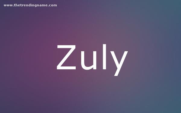 Baby Name Poster For Zuly