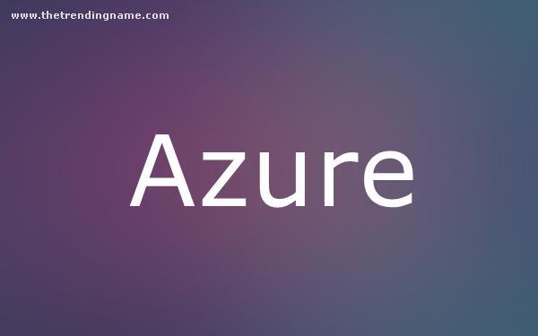 Baby Name Poster For Azure