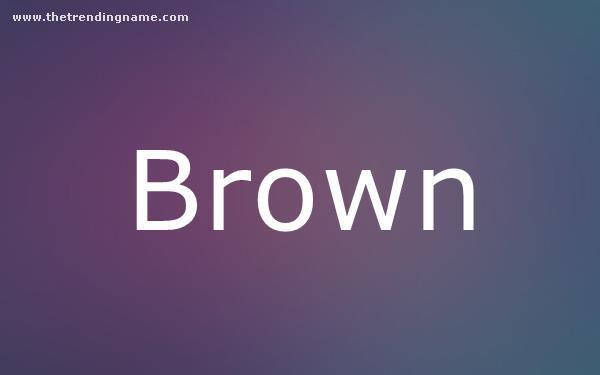 Baby Name Poster For Brown