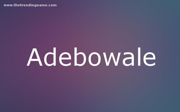 Baby Name Poster For Adebowale