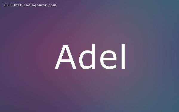 Baby Name Poster For Adel