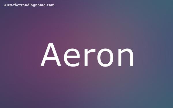 Baby Name Poster For Aeron