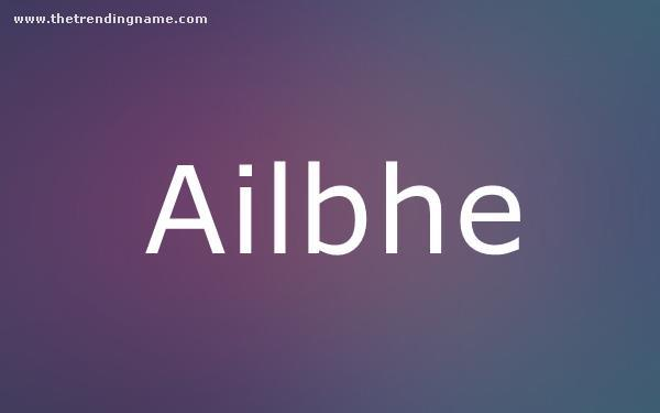 Baby Name Poster For Ailbhe