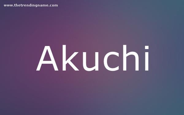Baby Name Poster For Akuchi