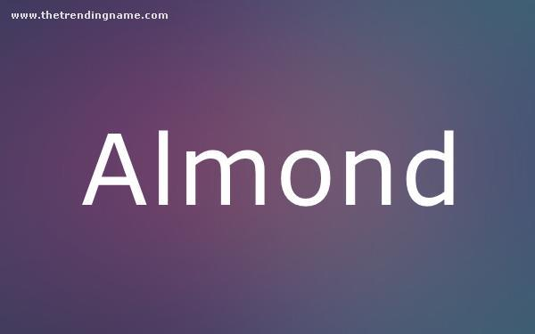Baby Name Poster For Almond
