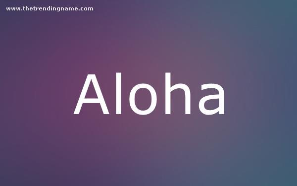 Baby Name Poster For Aloha