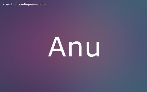 Baby Name Poster For Anu