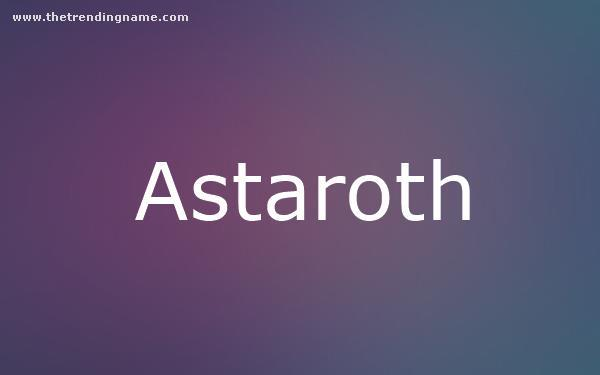 Baby Name Poster For Astaroth