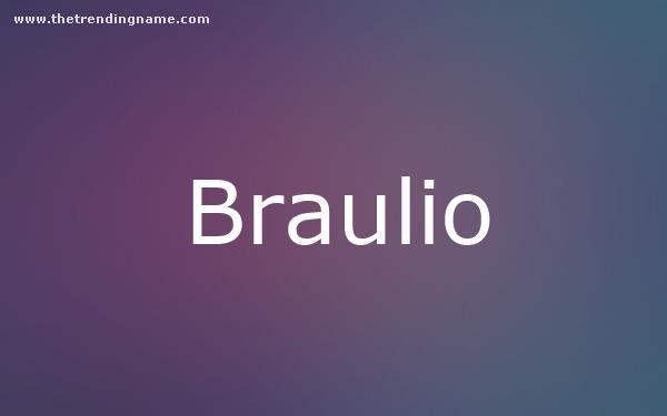 Baby Name Poster For Braulio