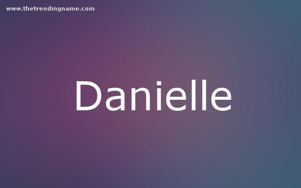 Baby Name Poster For Danielle