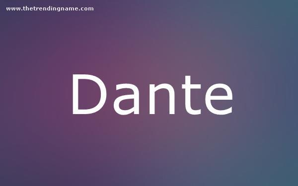 Baby Name Poster For Dante
