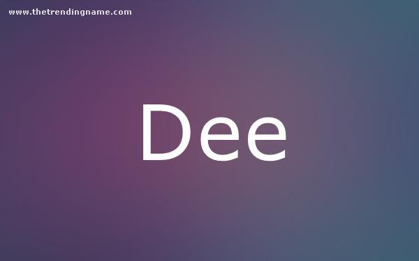 Baby Name Poster For Dee