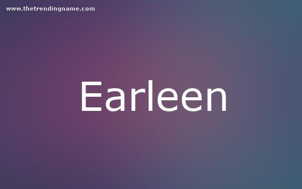 Baby Name Poster For Earleen