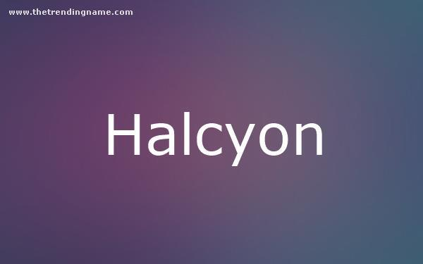 Baby Name Poster For Halcyon