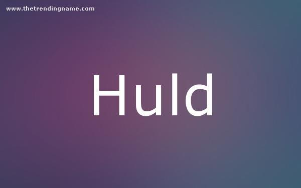 Baby Name Poster For Huld