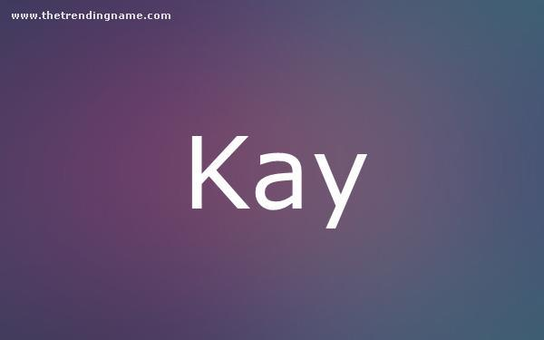 Baby Name Poster For Kay