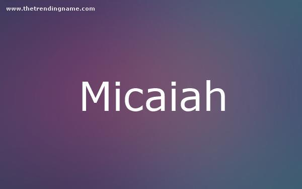 Baby Name Poster For Micaiah