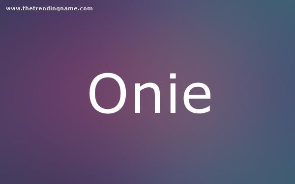 Baby Name Poster For Onie