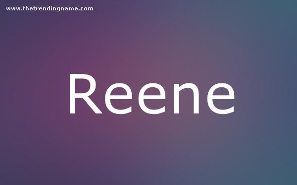 Baby Name Poster For Reene