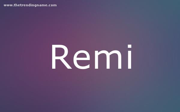Baby Name Poster For Remi