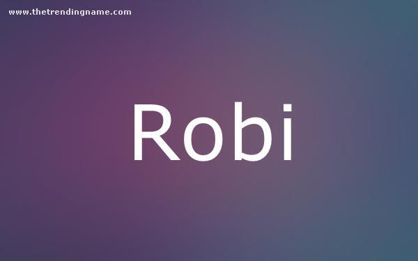 Baby Name Poster For Robi