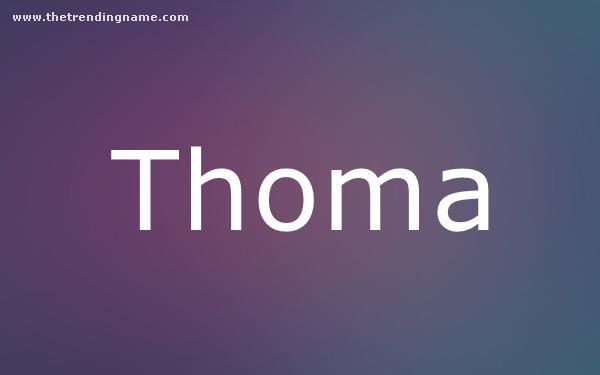 Baby Name Poster For Thoma