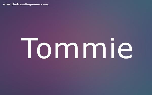 Baby Name Poster For Tommie