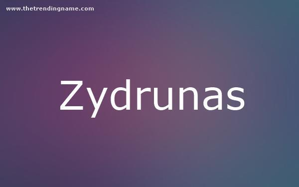 Baby Name Poster For Zydrunas