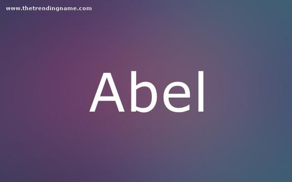 Baby Name Poster For Abel