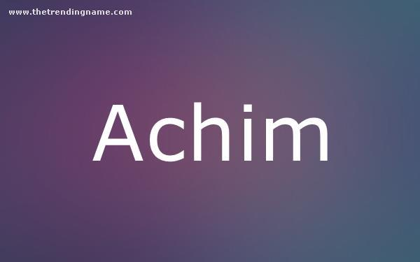 Baby Name Poster For Achim