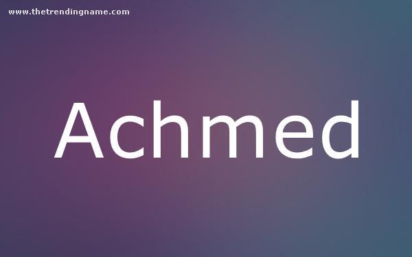 Baby Name Poster For Achmed