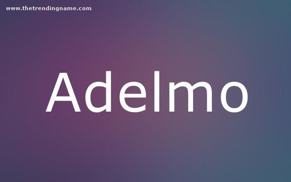 Baby Name Poster For Adelmo