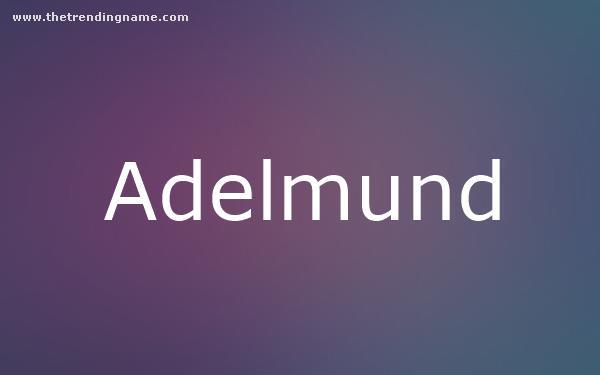 Baby Name Poster For Adelmund