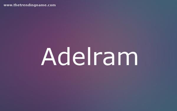 Baby Name Poster For Adelram