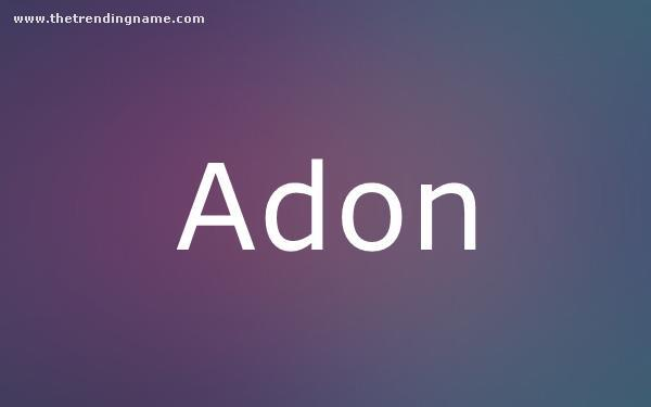 Baby Name Poster For Adon
