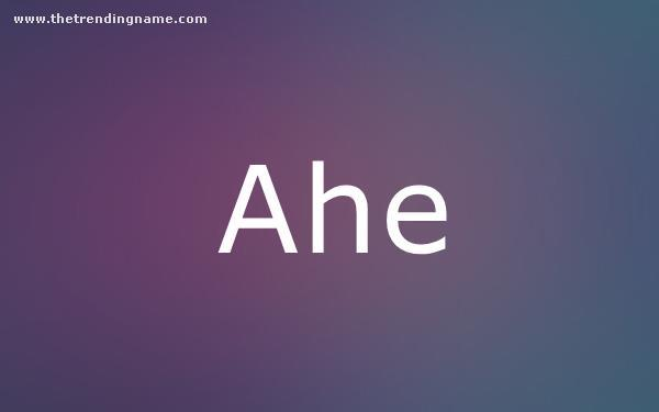 Baby Name Poster For Ahe