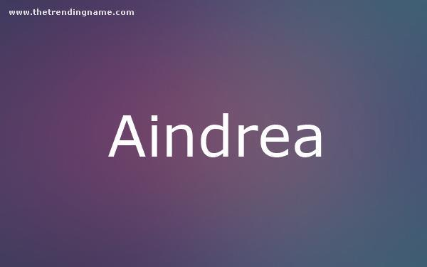 Baby Name Poster For Aindrea