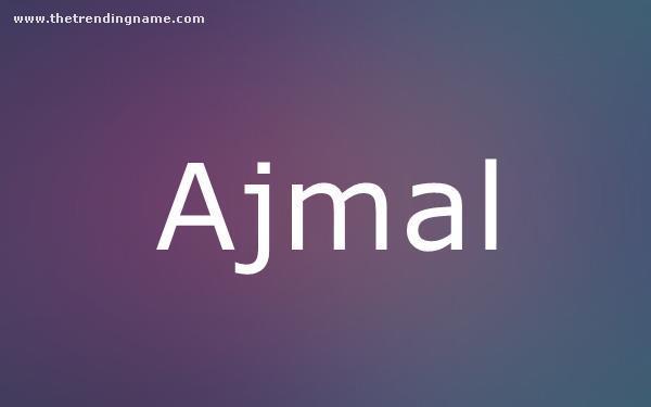 Baby Name Poster For Ajmal