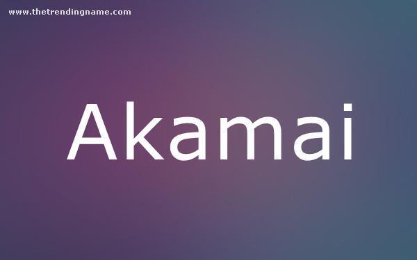 Baby Name Poster For Akamai