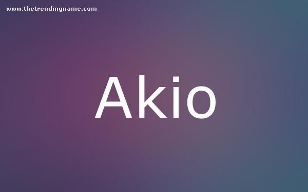 Baby Name Poster For Akio