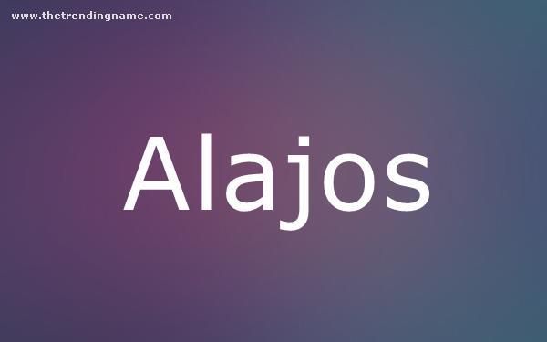 Baby Name Poster For Alajos