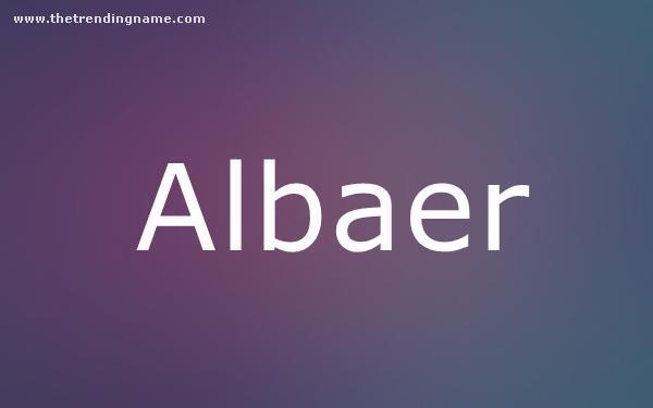 Baby Name Poster For Albaer