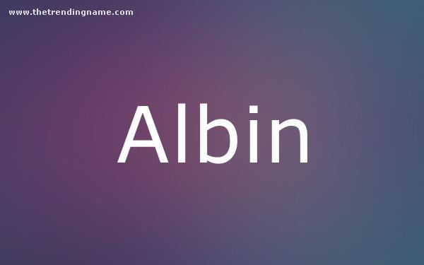 Baby Name Poster For Albin