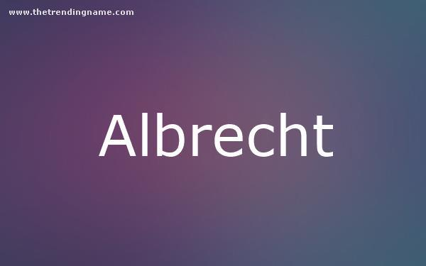 Baby Name Poster For Albrecht