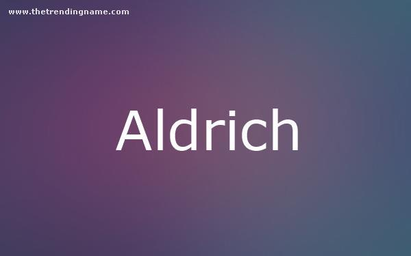 Baby Name Poster For Aldrich