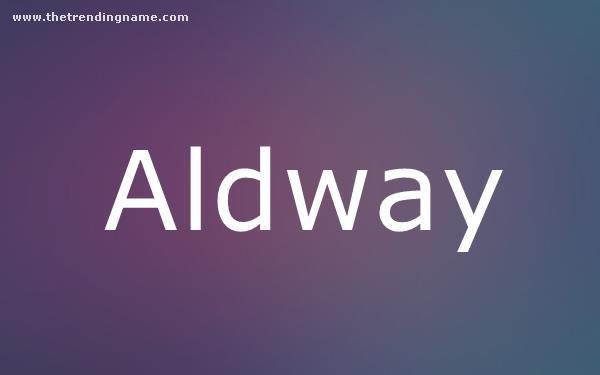 Baby Name Poster For Aldway