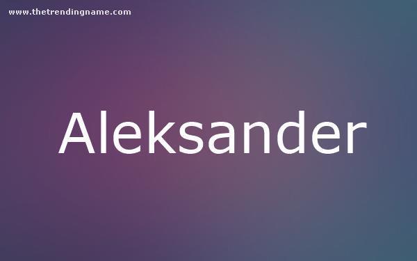 Baby Name Poster For Aleksander