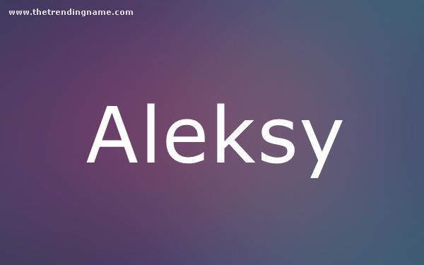 Baby Name Poster For Aleksy